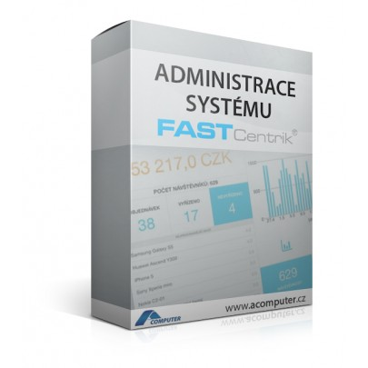 Administrace systému FastCentrik